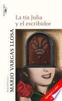 Libro de La Tía Julia Y El Escribidor (primer Capítulo)