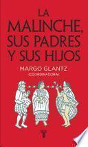 Libro de La Malinche, Sus Padres Y Sus Hijos