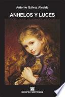 Libro de Anhelos Y Luces