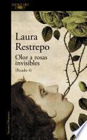Libro de Olor A Rosas Invisibles (pecado 4)