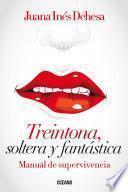 Libro de Treintona, Soltera Y Fantástica