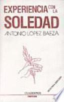 Libro de Experiencia Con La Soledad