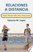 Libro de Relaciones A Distancia: Cómo Puedes Hacerlas Funcionar