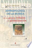 Libro de Antropología De La Música. Vol. Ii