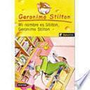 Libro de Mi Nombre Es Stilton, Geronimo Stilton