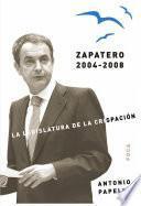 Libro de Zapatero 2004 2008