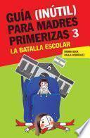 Libro de Guía (inútil) Para Madres Primerizas 3