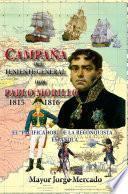 Libro de Campaña De Invasión Del Teniente General Don Pablo Morillo 1815 1816