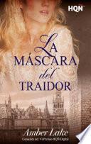 Libro de La Máscara Del Traidor (ganadora Vi Premio Internacional HqÑ)