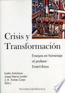 Libro de Crisis Y Transformación. Una Perspectiva De Política Económica
