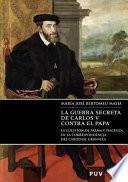 Libro de La Guerra Secreta De Carlos V Contra El Papa