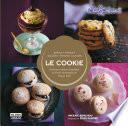 Libro de Le Cookie. Deliciosos Dulces Diseñados En París, Horneados En Nueva York