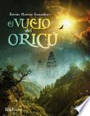 Libro de El Vuelo Del Oricú