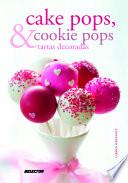 Libro de Cake Pops & Cookie Pops Y Tartas Decoradas