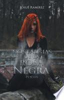 Libro de Nostalgias De La Rosa Negra
