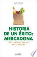 Libro de Historia De Un éxito: Mercadona