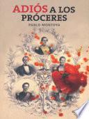 Libro de Adiós A Los Próceres