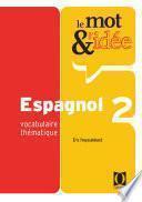 Libro de Le Mot Et L Idée 2   Espagnol