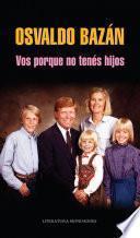 Libro de Vos Porque No Tenés Hijos