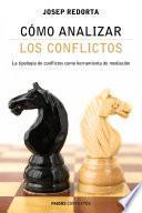 Libro de Cómo Analizar Los Conflictos