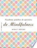 Libro de Cuaderno Práctico De Ejercicios De Mindfulness