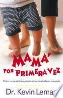 Libro de Mama Por Primera Vez