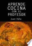 Libro de Aprende Cocina Con El Profesor