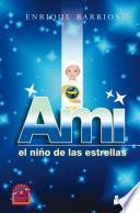 Libro de Ami. El Niño De Las Estrellas