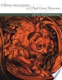 Libro de Masterpieces Of The J. Paul Getty Museum: Decorative Arts
