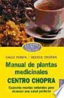 Libro de Manual De Plantas Medicinales Centro Chopra