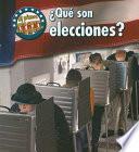 Libro de Qué Son Elecciones?