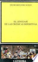 Libro de El Lenguaje De Las Crónicas Deportivas