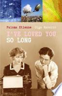 Libro de I Ve Loved You So Long