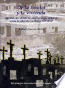 Libro de De La Tumba Y La Vivienda