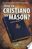 Libro de ¿debe Un Cristiano Ser Masón?