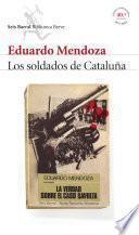 Libro de Los Soldados De Cataluña (la Verdad Sobre El Caso Savolta)