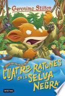 Libro de Cuatro Ratones En La Selva Negra