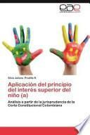 Libro de Aplicación Del Principio Del Interés Superior Del Niño (a)