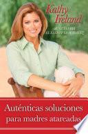Libro de Auténticas Soluciones Para Madres Atareadas