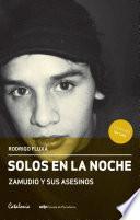 Libro de Solos En La Noche. Zamudio Y Sus Asesinos