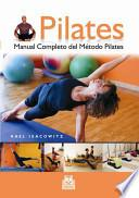 Libro de Pilates. Manual Completo Del Método Pilates