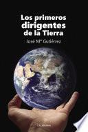 Libro de Los Primeros Dirigentes De La Tierra