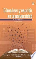 Libro de Cómo Leer Y Escribir En La Universidad