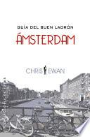 Libro de Guía Del Buen Ladrón: Ámsterdam
