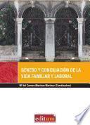 Libro de Género Y Conciliación De La Vida Familiar Y Laboral