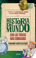 Libro de La Historia Del Mundo Con Los Trozos Más Codiciados