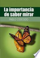 Libro de La Importancia De Saber Mirar…
