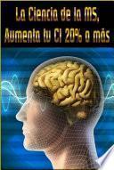 Libro de La Ciencia De La Ms, Aumenta Tu Ci 20% O MÁs