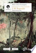 Libro de Johann Moritz Rugendas: Memorias De Un Artista Apasionado
