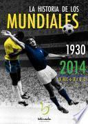 Libro de La Historia De Los Mundiales (1930 2014)